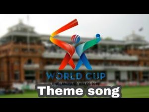ICC World Cup 2019 Official Theme Song